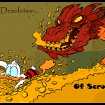 Thereabcds a dragon in the money vault.
